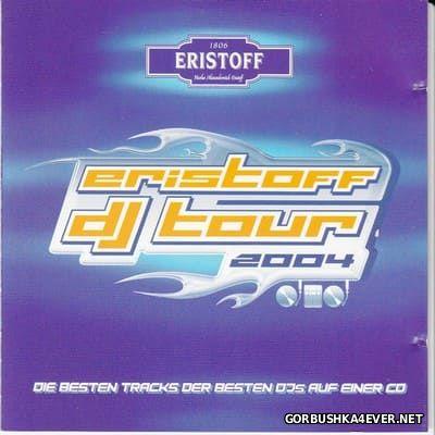 Eristoff DJ Tour [2004]