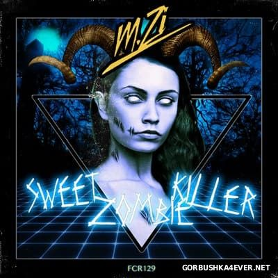 M.Zi - Sweet Zombie Killer [2015]