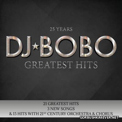 DJ Bobo - 25 Years - Greatest Hits [2017]