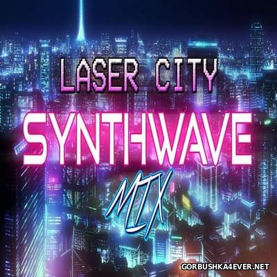 Laser City - Synthwave Mix [2017]