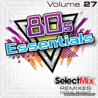 [Select Mix] 80s Essentials vol 27 [2017]
