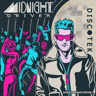 Midnight Driver - Discotek [2017]
