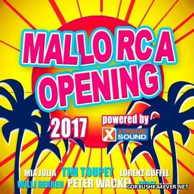Mallorca Opening 2017 Powered by Xtreme Sound
