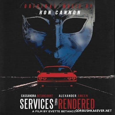 Ron Cannon - Services Rendered [2017] OST