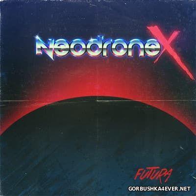 NeodroneX - Futura [2014]