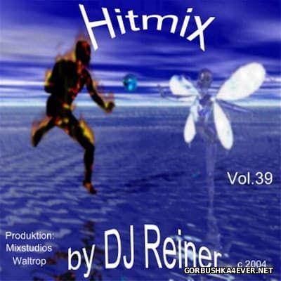 DJ Reiner - Hitmix vol 39 [2004]