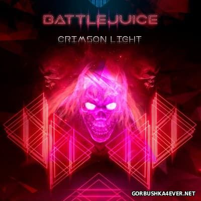 Battlejuice - Crimson Light [2017]