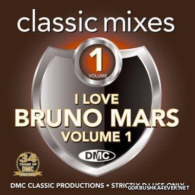 [DMC] Classic Mixes - I Love Bruno Mars vol 1 [2017]