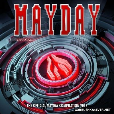 Mayday 2017 - True Rave [2017] / 3xCD