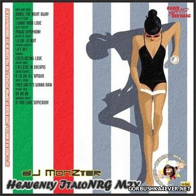 DJ MonZter - Heavenly ItaloNRG Mix [2017]