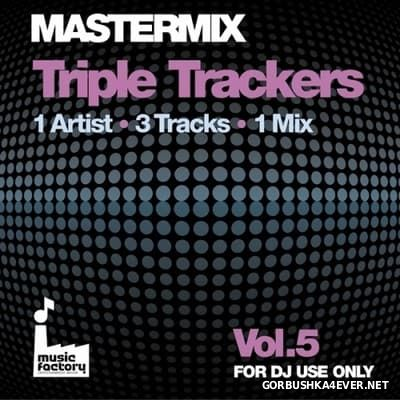 [Mastermix] Triple Trackers vol 5 [2012]
