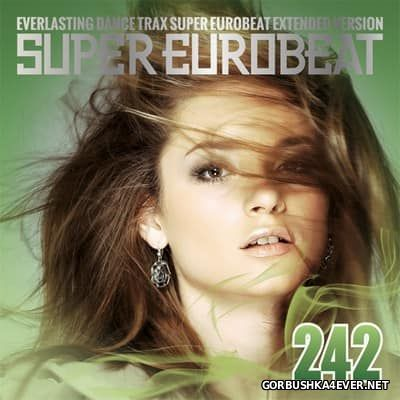 Super Eurobeat Vol 242 [2017] Extended Version