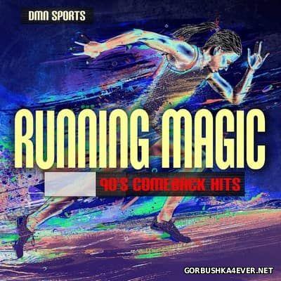 Running Magic - 90's Comeback Hits [2017]