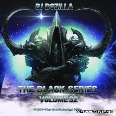 DJ Bozilla - The Black Series vol 32 [2014]