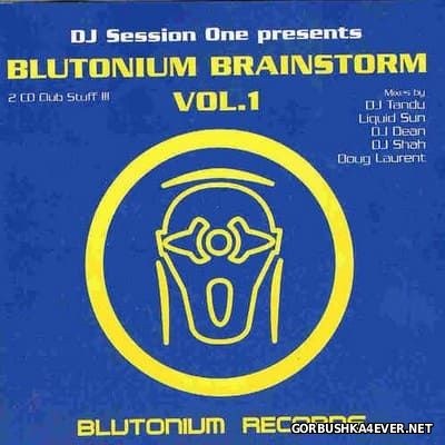 DJ Session One presents Blutonium Brainstorm vol 1 [2000] / 2xCD