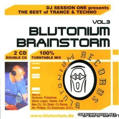 DJ Session One presents Blutonium Brainstorm vol 3 [2001] / 2xCD