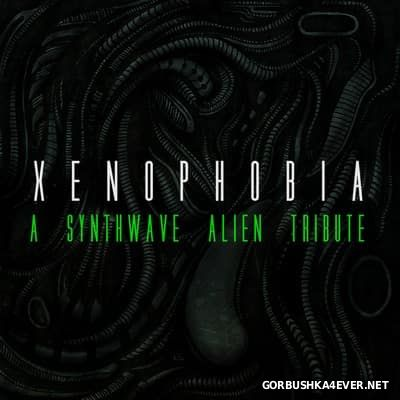 Xenophobia - A Synthwave Alien Tribute [2017]