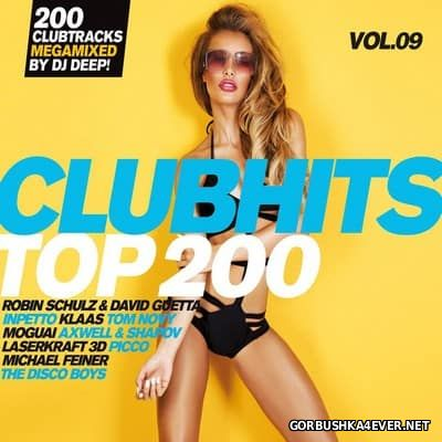 Clubhits Top 200 vol 9 [2017] / 3xCD / Mixed by DJ Deep