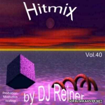 DJ Reiner - Hitmix vol 40 [2004]