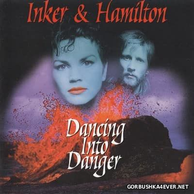 Inker & Hamilton - Dancing Into Danger [1987]