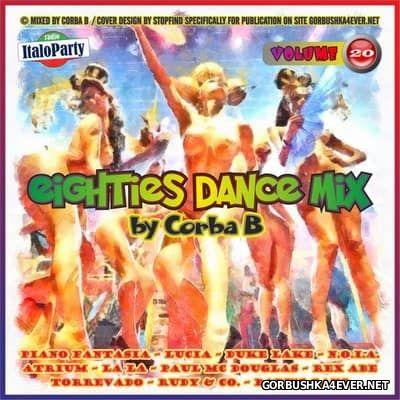 Eighties Dance Mix vol 20 by Corba B