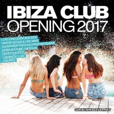 Ibiza Club Opening 2017
