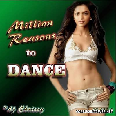 DJ Chrissy - Million Reasons To Dance [2017]