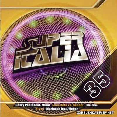 Super Italia - Future Sounds Of Italo Dance vol 35 [2009]
