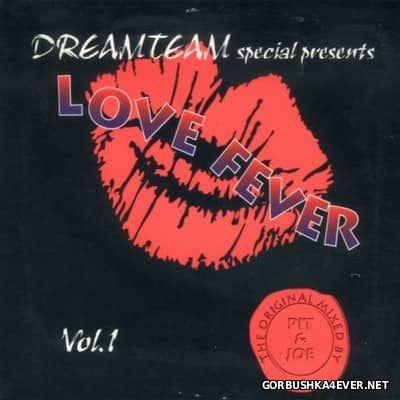 [Dreamteam] Love Fever vol 1 [1999]