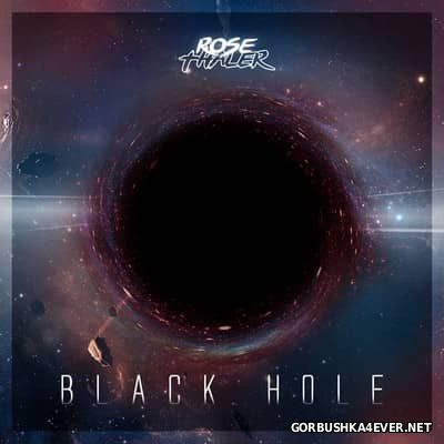 Rose Thaler - Black Hole [2017]
