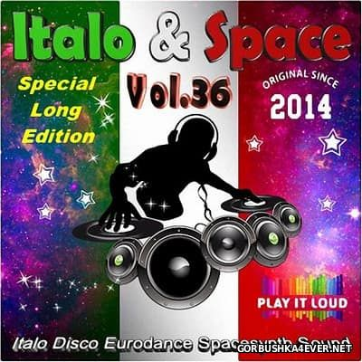 Italo & Space vol 36 (Special Long Edition) [2017]