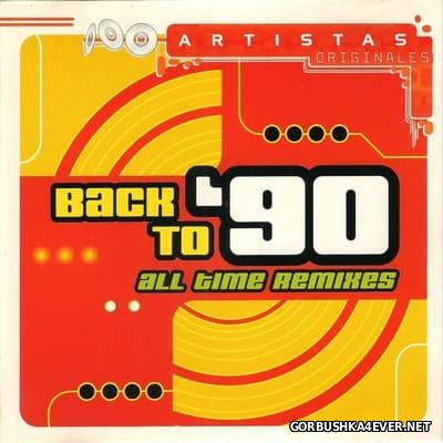 [CNR] Back To 90's - All Time Remixes [2001]
