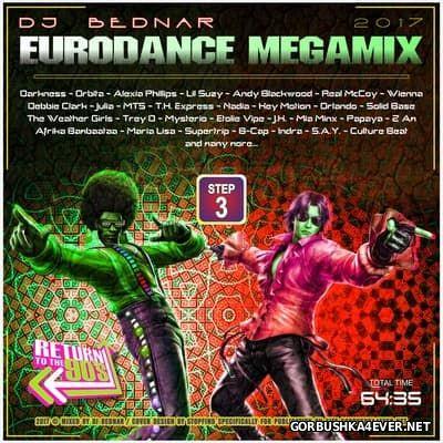 DJ Bednar - Eurodance Megamix Step 3 [2017]