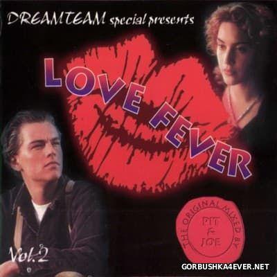 [Dreamteam] Love Fever vol 2 [1999]
