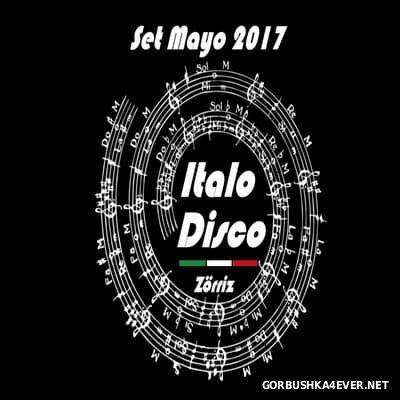 ItaloDisco Mayo Set [2017] by Zorriz