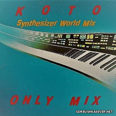 Koto - Synthesizer World Mix [2017] by Only Mix