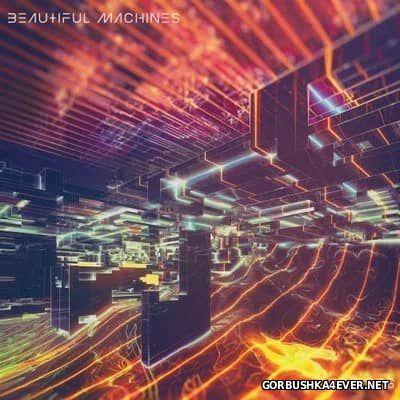Beautiful Machines - Bridges [2016]