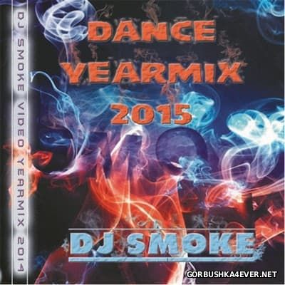 DJ Smoke - Dance YearMix 2015