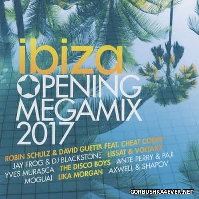 Ibiza Opening Megamix 2017 / 2xCD / Mixed by DJ Deep