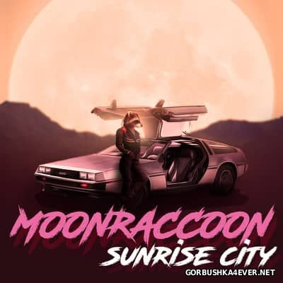 Moonraccoon - Sunrise City [2017]