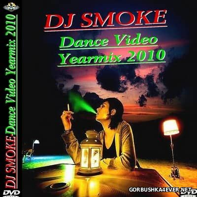 DJ Smoke - Dance YearMix 2010