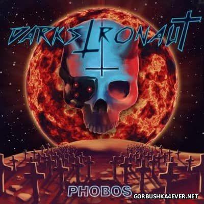 Darkstronaut - Phobos [2017]