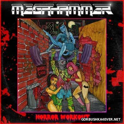 Megahammer - Horror Workout [2016]