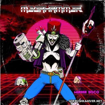 Megahammer - Murder Disco [2017]