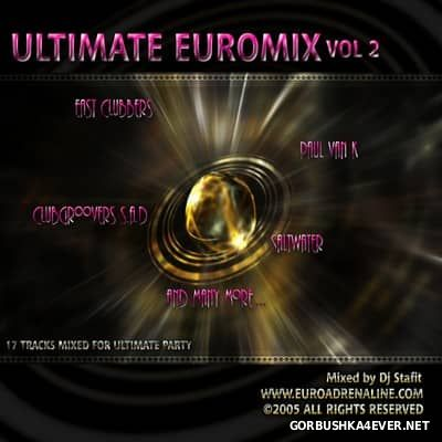 DJ Stafit - Ultimate Euromix vol 2 [2005]