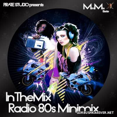 Pirate Studio presents InTheMix Radio 80s Minimix [2008]