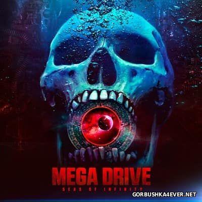 Mega Drive - Seas Of Infinity [2017]