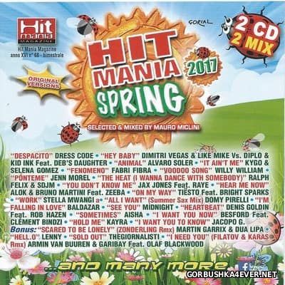 Hit Mania Spring 2017 / 2xCD / Mixed by Mauro Miclini