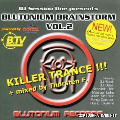 DJ Session One presents Blutonium Brainstorm vol 2 [2001] / 2xCD