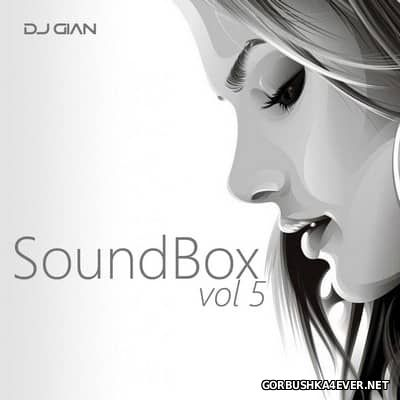 DJ GIAN - SoundBox Mix vol 05 [2017] Moombahton Edition